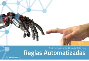 Optimización de Google Ads con Reglas Automatizadas