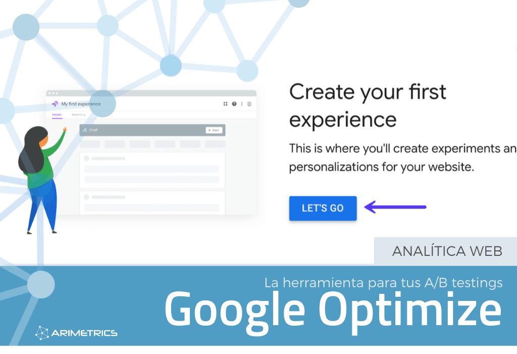 Google Optimize: La herramienta de A/B testing de Google