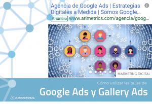 Cómo utilizar las pujas de Google Ads y Gallery Ads
