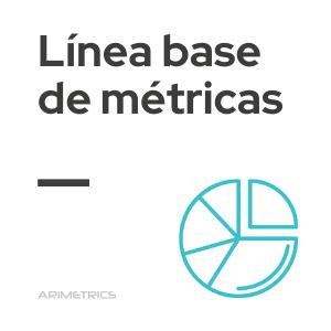linea base de metricas