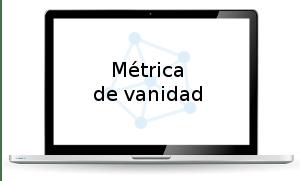 metrica_vanidad