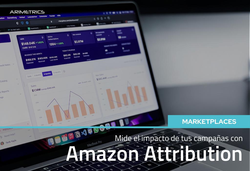 Amazon Attribution, la herramienta de Amazon para medir el impacto de tus campañas 2