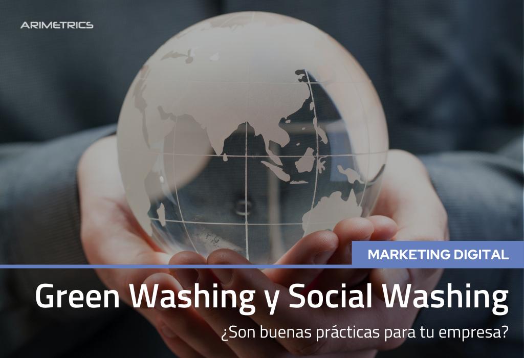 ¿Son el Green Washing y Social Washing buenas prácticas para tu empresa? 2