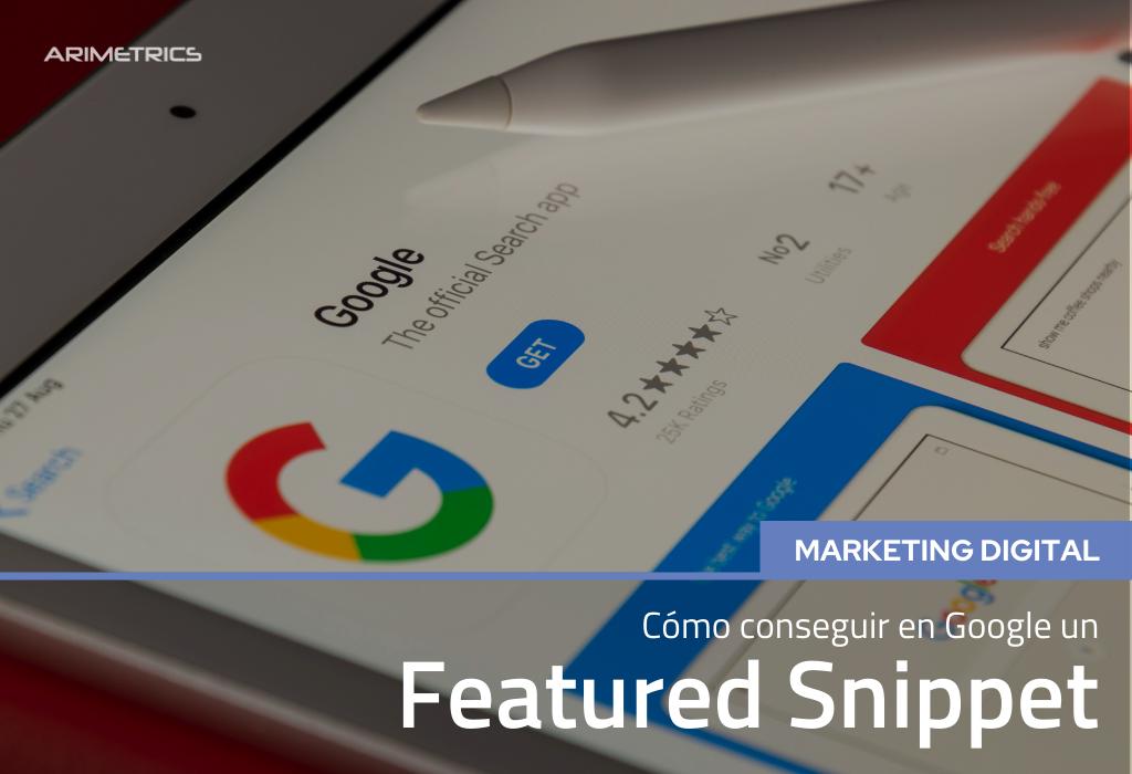Cómo conseguir un Featured Snippet en Google 2