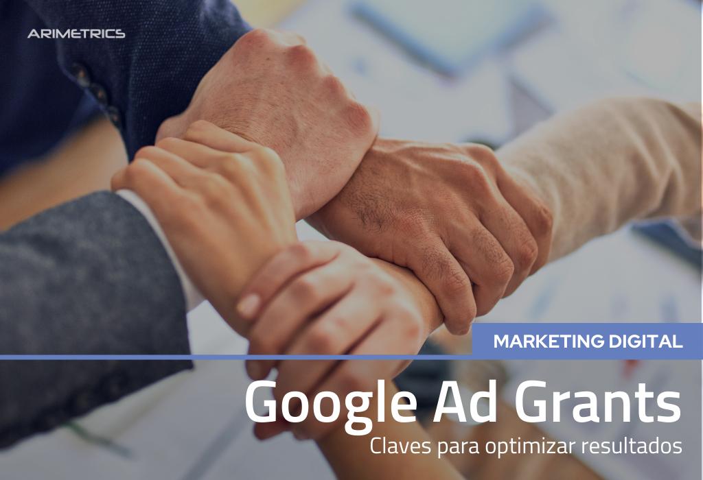 Google Ad Grants: claves para optimizar resultados 2