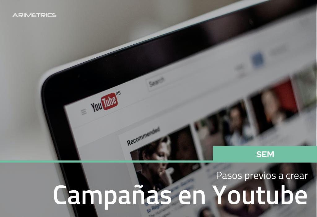 Pasos previos a crear campañas de Youtube 2