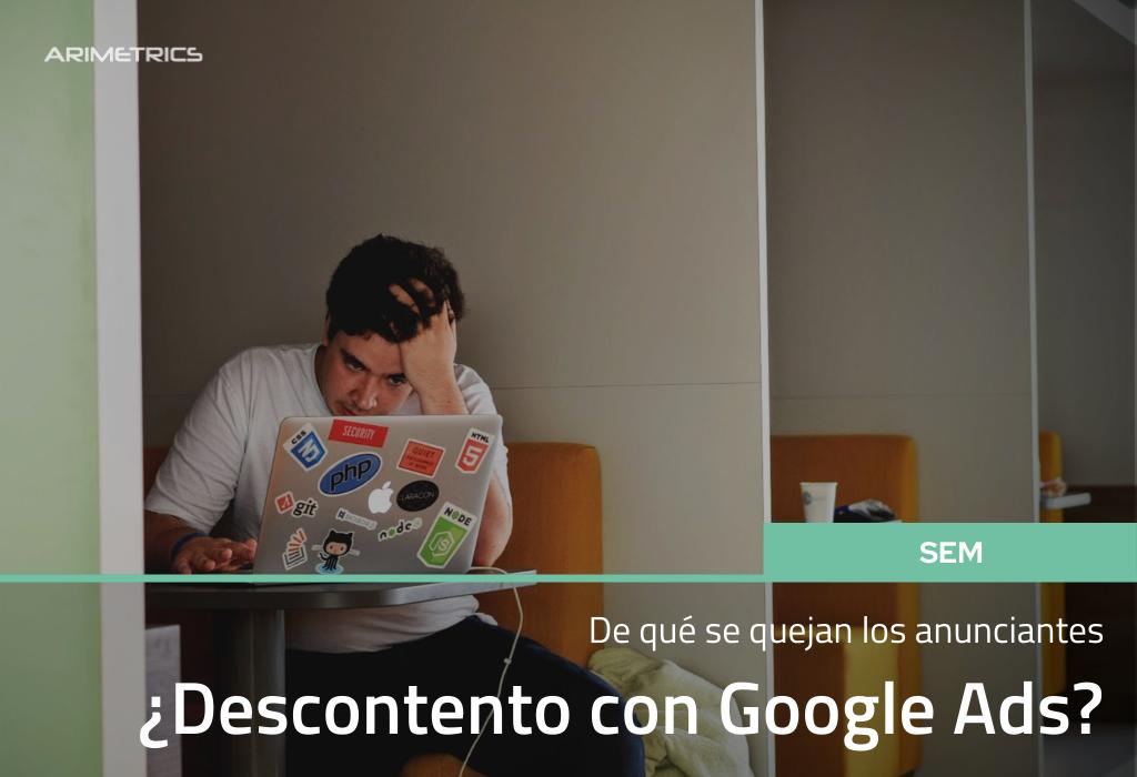 ¿Descontento con Google Ads? De qué se quejan los anunciantes 2