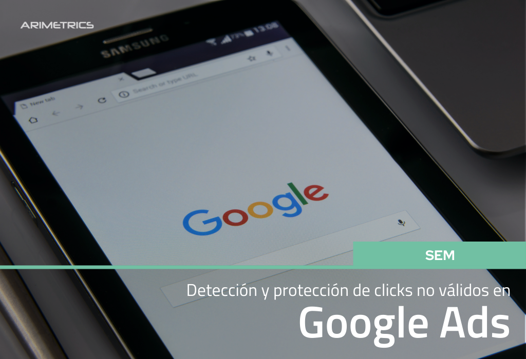 Clics no válidos en Google Ads: Detección y Protección 2