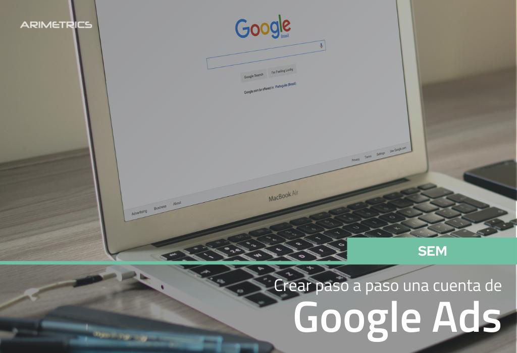 Cómo crear una cuenta de Google Ads Paso a Paso 2