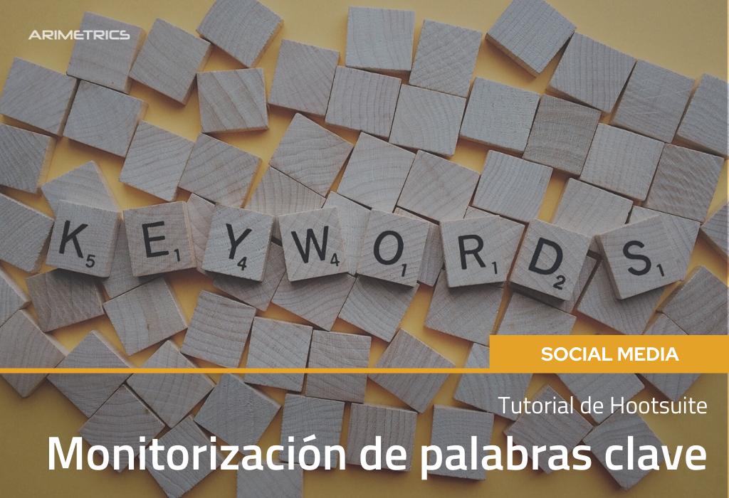 Tutorial de Hootsuite: monitorización de palabras clave 2