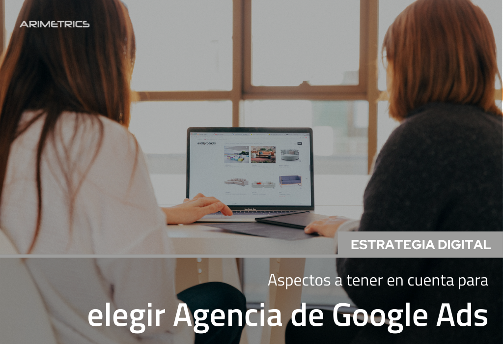 Elegir Agencia Google Ads: aspectos a tener en cuenta 2