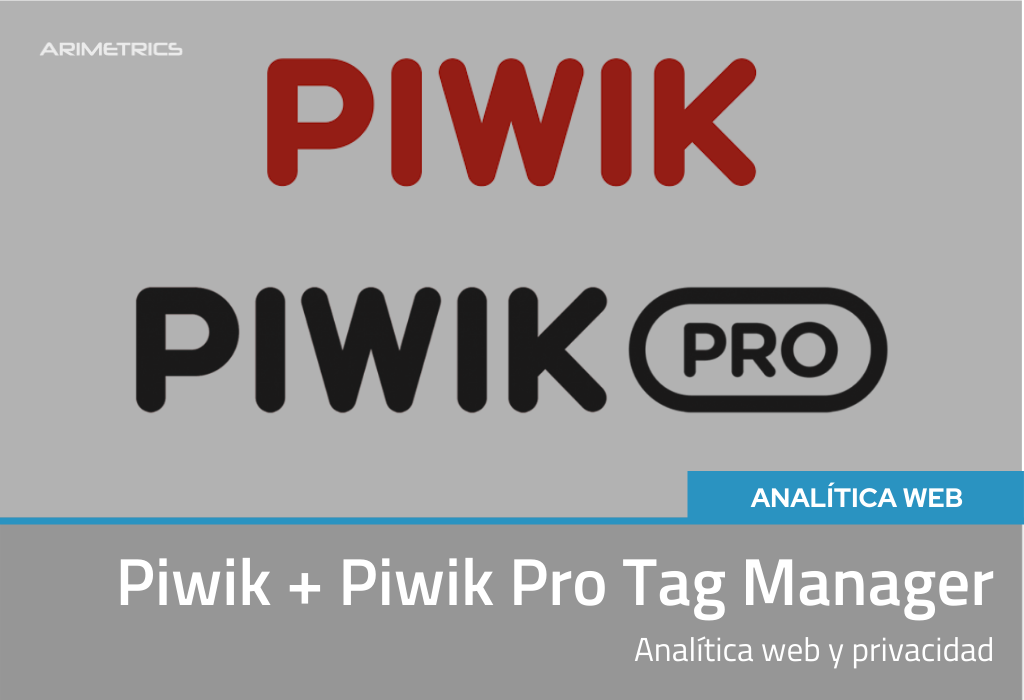 Piwik + Piwik PRO Tag Manager: Analítica Web y Privacidad 2