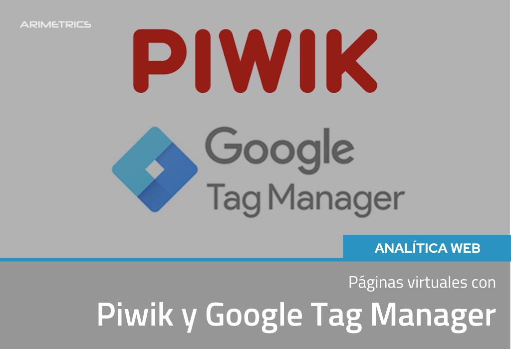 Páginas virtuales con Piwik y Google Tag Manager (GTM v2) 2