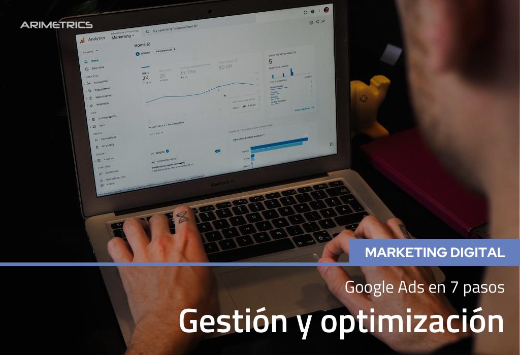 Gestión y Optimización de Google Ads en 7 Pasos 2